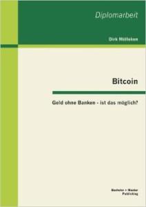 Bitcoin: Geld ohne Banken