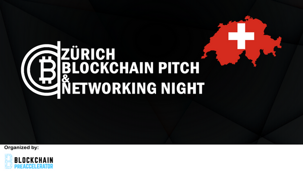 Zürich Blockchain Pitch and Networking Night