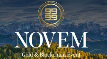 Die erste Veranstaltung, die in Österreich stattfinden soll, wird die Verbindung zwischen Gold und Blockchain diskutieren und es den Teilnehmern ermöglichen, voll einlösbare NNN-Gold-Token und NVM-Utility-Token zu kaufen