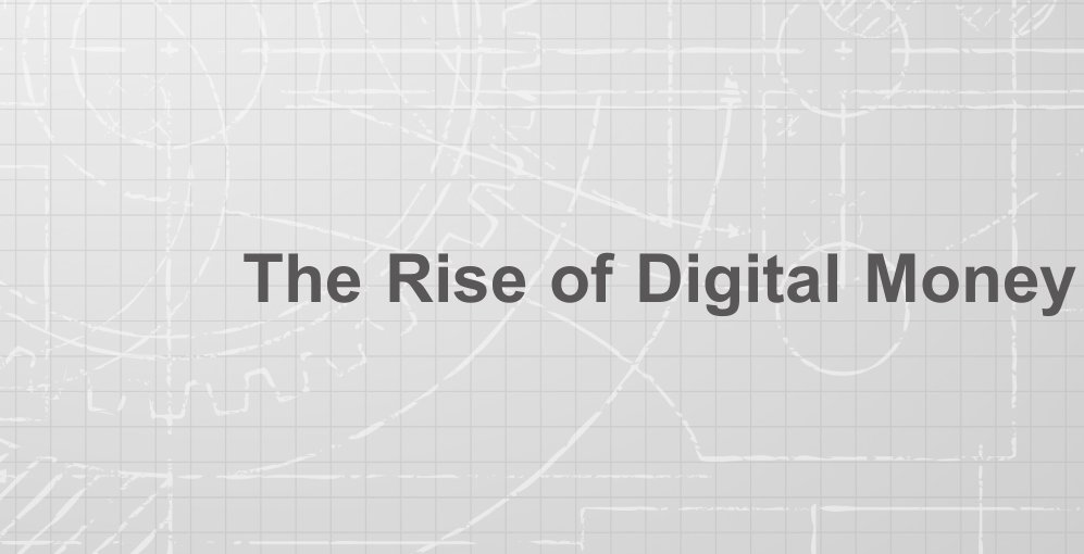 IMF Paper: The Rise of Digital Money