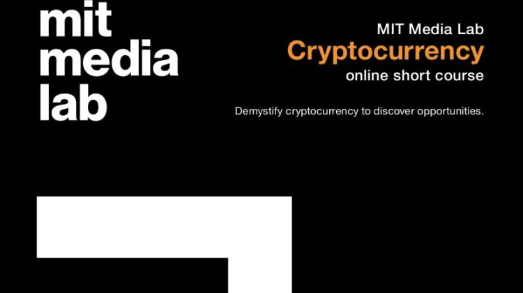 MIT Media Lab: Cryptocurrency online short course